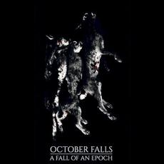 A Fall of an Epoch mp3 Album by October Falls
