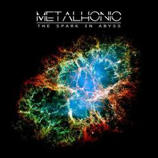 The Spark in Abyss mp3 Album by Metalhonic