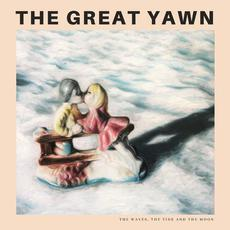 The Waves, the Tide and the Moon mp3 Album by The Great Yawn