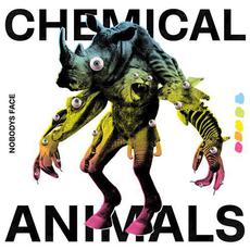 Chemical Animals mp3 Album by Nobodys Face