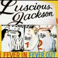 Fever in Fever Out mp3 Album by Luscious Jackson