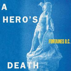 A Hero's Death mp3 Album by Fontaines D.C.