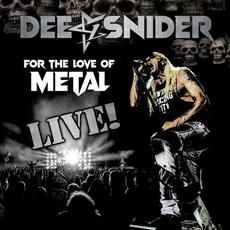 For the Love of Metal - Live mp3 Live by Dee Snider