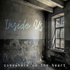 Somewhere In The Heart mp3 Album by Inside Us