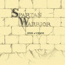 Steel n' Chains mp3 Album by SPARTAN WARRIOR