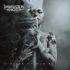 Fiber Of Our Being mp3 Album by Damnation Angels