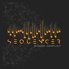 Sequencer EP mp3 Album by Ruined Conflict