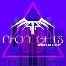 Neonlights mp3 Single by Ruined Conflict