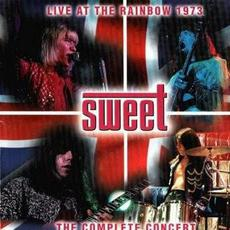 Live at the Rainbow 1973: The Complete Concert mp3 Live by Sweet