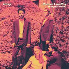 Roman Candles (Gengahr Remix) mp3 Remix by Dizzy