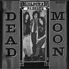 Unknown Passage (Re-Issue) mp3 Album by Dead Moon