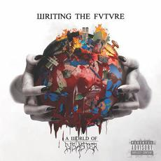 A World of Disaster mp3 Album by Writing the Future