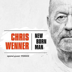 New Born Man mp3 Album by Chris Wenner