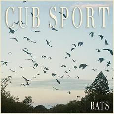 BATS mp3 Album by Cub Sport