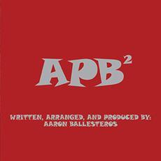 APB Squared mp3 Album by Aaron Ballesteros