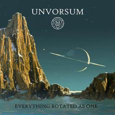 Everything Rotated As One mp3 Album by Unvorsum