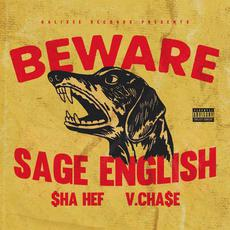 Beware mp3 Single by Sage English, V. Cha$e & $ha Hef
