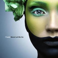 Never Let Me Go mp3 Single by Fused