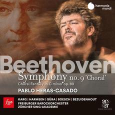 """Symphony no. 9 """"Choral"""" / Choral Fantasy in C minor, op. 80 (Pablo Heras-Casado) mp3 Artist Compilation by Ludwig Van Beethoven"""