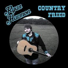 Country Fried mp3 Album by Ryan Harmon