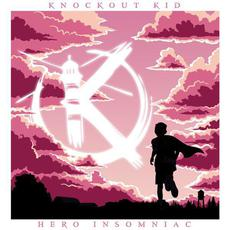 Hero Insomniac mp3 Album by Knockout Kid