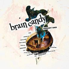 Brain Candy mp3 Album by Hockey Dad