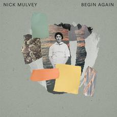 Begin Again mp3 Album by Nick Mulvey