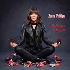 Meditation & Kitkats mp3 Album by Zara Phillips