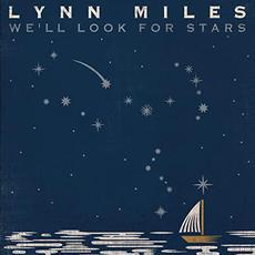 We'll Look for Stars mp3 Album by Lynn Miles