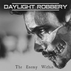 The Enemy Within mp3 Album by Daylight Robbery