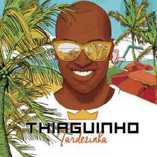 Tardezinha mp3 Album by Thiaguinho