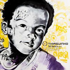 Só Vem! mp3 Album by Thiaguinho
