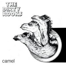 Camel mp3 Album by The Dirty Rooks