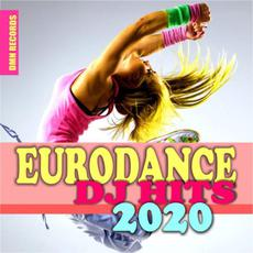 Eurodance DJ Hits 2020 mp3 Compilation by Various Artists