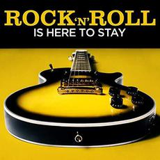 Rock 'N' Roll Is Here to Stay mp3 Compilation by Various Artists