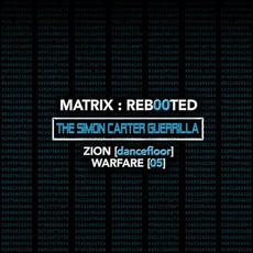 Matrix : Reb00ted - The Simon Carter Guerrilla - Zion [Hard Dance] Warfare [05] mp3 Compilation by Various Artists