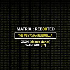 Matrix : Reb00ted - The Psy'Aviah Guerrilla - Zion [Electro Dance] Warfare [07] mp3 Compilation by Various Artists