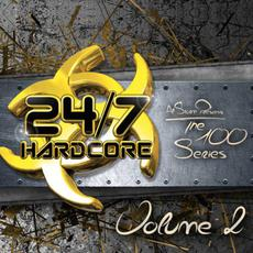 Al Storm Presents: 24/7 Hardcore - The 100 Series, Volume 2 mp3 Compilation by Various Artists
