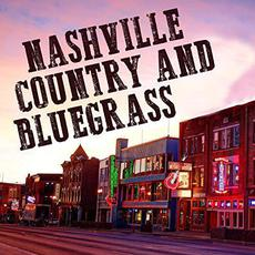 Nashville Country and Bluegrass mp3 Compilation by Various Artists
