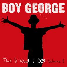 This Is What I Dub, Volume 1 mp3 Compilation by Boy George