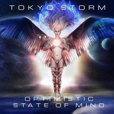 Optimistic State of Mind mp3 Album by Tokyo Storm