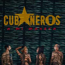 A Mi Manera mp3 Album by Cubaneros
