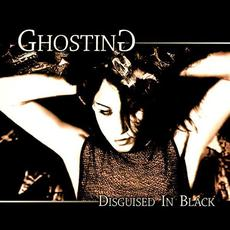 Disguised In Black (Re-Issue) mp3 Album by Ghosting