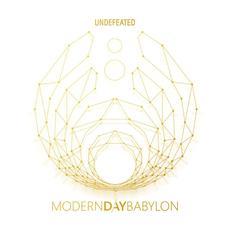 Undefeated mp3 Album by Modern Day Babylon