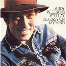 You Lay So Easy On My Mind mp3 Album by Andy Williams