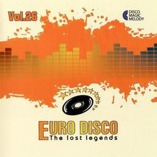 Euro Disco: The Lost Legends, Vol. 26 mp3 Compilation by Various Artists