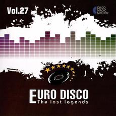 Euro Disco: The Lost Legends, Vol. 27 mp3 Compilation by Various Artists