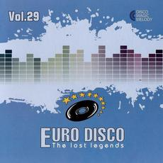 Euro Disco: The Lost Legends, Vol. 29 mp3 Compilation by Various Artists