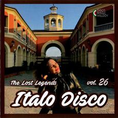 Italo Disco: The Lost Legends, Vol. 26 mp3 Compilation by Various Artists