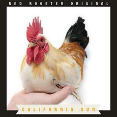 California Sun mp3 Album by Red Rooster Original